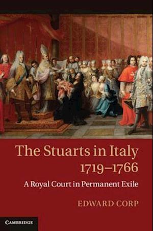 The Stuarts in Italy, 1719-1766