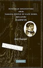 European Encounters with the Yamana People of Cape Horn, Before and After Darwin af Anne Chapman