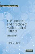 The Concepts and Practice of Mathematical Finance (Mathematics, Finance, and Risk, nr. 8)