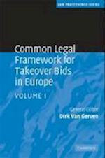 Common Legal Framework for Takeover Bids in Europe (Law Practitioner Series)