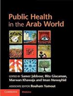 Public Health in the Arab World (Cambridge Medicine Hardcover)