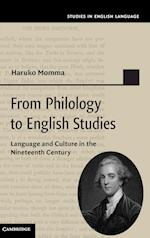 From Philology to English Studies (Studies in English Language)
