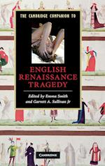 The Cambridge Companion to English Renaissance Tragedy (Cambridge Companions to Literature)