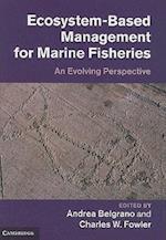 Ecosystem Based Management for Marine Fisheries
