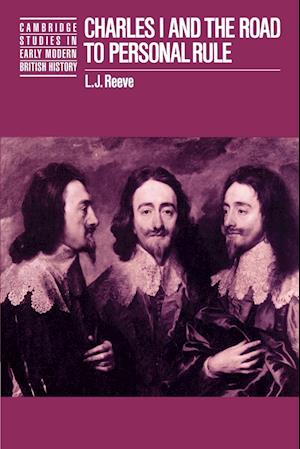 Charles I and the Road to Personal Rule