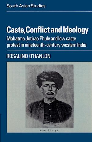Caste, Conflict and Ideology