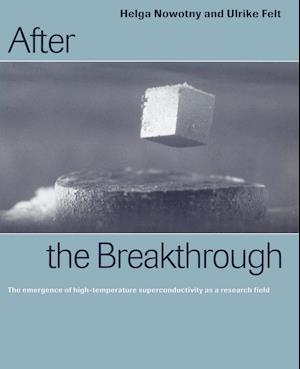 After the Breakthrough: The Emergence of High-Temperature Superconductivity as a Research Field