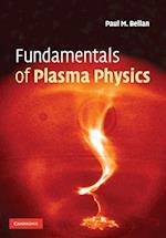 Fundamentals of Plasma Physics
