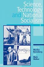 Science, Technology, and National Socialism af Mark Walker, Monika Renneberg