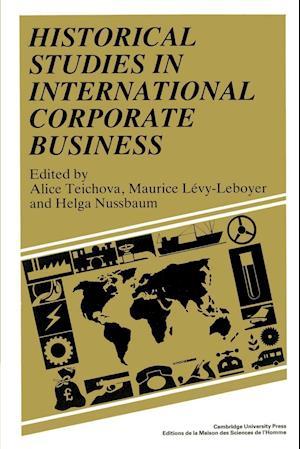 Historical Studies in International Corporate Business