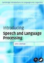 Introducing Speech and Language Processing (CAMBRIDGE INTRODUCTIONS TO LANGUAGE AND LINGUISTICS)