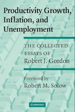 Productivity Growth, Inflation, and Unemployment