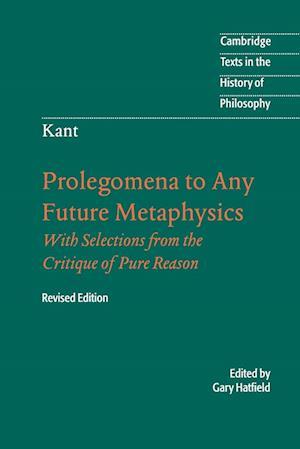 Bog, paperback Immanuel Kant: Prolegomena to Any Future Metaphysics af Gary Hatfield, Immanuel Kant, Karl Ameriks