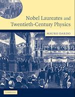 Nobel Laureates and Twentieth-Century Physics