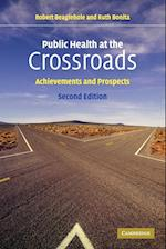 Public Health at the Crossroads