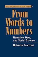 From Words to Numbers (Structural Analysis in the Social Sciences, nr. 22)