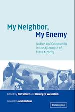 My Neighbor, My Enemy af Eric Stover, Harvey M Weinstein