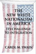 The New White Nationalism in America