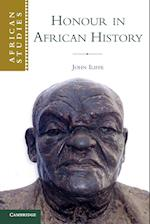 Honour in African History af John Iliffe