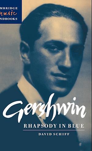 Bog, hardback Gershwin: Rhapsody in Blue af David Schiff