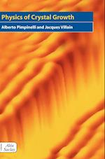 Physics of Crystal Growth (Collection Alea-Saclay. Monographs and Texts in Statistical Physics, nr. 4)