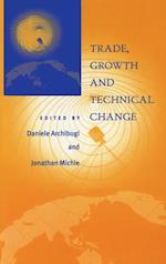 Trade, Growth and Technical Change af Jonathan Michie, Daniele Archibugi