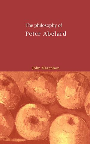 The Philosophy of Peter Abelard