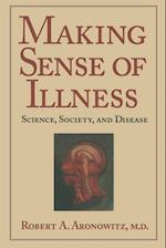 Making Sense of Illness (CAMBRIDGE STUDIES IN THE HISTORY OF MEDICINE)