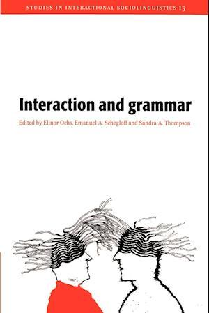 Interaction and Grammar