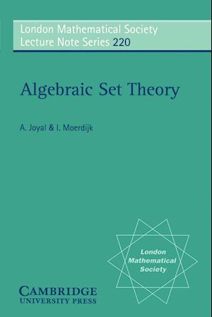 Algebraic Set Theory