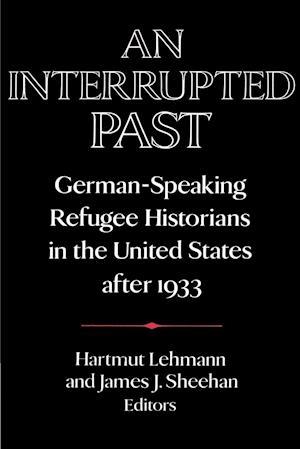 An Interrupted Past