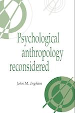 Psychological Anthropology Reconsidered af Allen W Johnson, Claudia Strauss, Takie Sugiyama Lebra