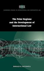 The Polar Regions and the Development of International Law (Cambridge Studies in International And Comparative Law, nr. 3)