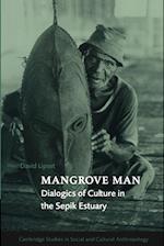 Mangrove Man af David Lipset