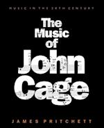 The Music of John Cage (Music in the Twentieth Century, nr. 5)