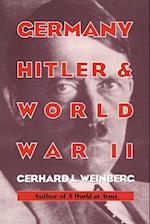 Germany, Hitler, and World War II af Weinberg Gerhard L., Gerhard L. Weinberg