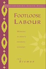 Footloose Labour (Contemporary South Asia, nr. 2)