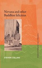 Nirvana and Other Buddhist Felicities af John Clayton, William Graham, Steven Collins