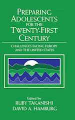 Preparing Adolescents for the Twenty-First Century (Jacobs Foundation Series on Adolescence Hardcover)