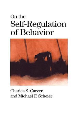 On the Self-Regulation of Behavior