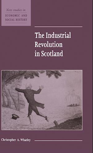 The Industrial Revolution in Scotland