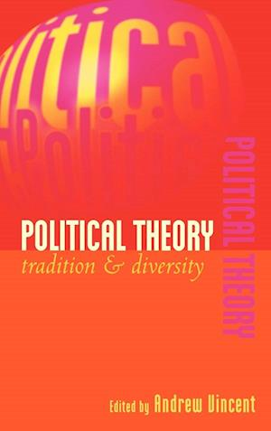 Political Theory: Tradition and Diversity