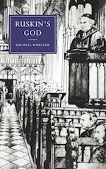 Ruskin's God af Michael Wheeler