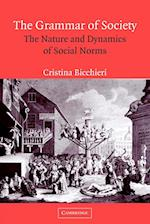 The Grammar of Society af Cristina Bicchieri