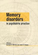 Memory Disorders in Psychiatric Practice af G. E. Berrios, John R. Hodges, German E. Berrios