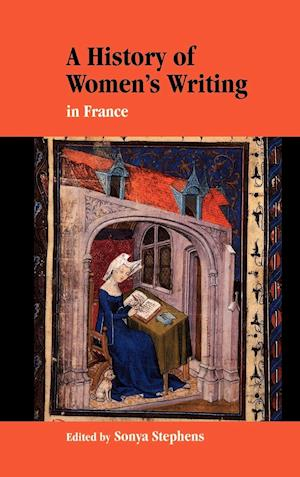 A History of Women's Writing in France