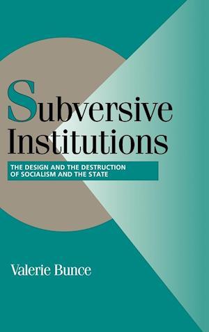 Subversive Institutions