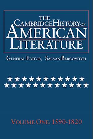 The Cambridge History of American Literature: Volume 1, 1590-1820