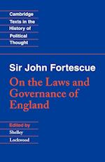 Sir John Fortescue: On the Laws and Governance of England af Shelley Lockwood, Raymond Geuss, Quentin Skinner