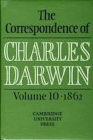 Bog hardback The Correspondence of Charles Darwin: Volume 10 1862 af Jonathan R Topham Joy Harvey Frederick H Burkhardt